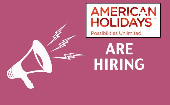 American Holidays Sales Team Staff Required