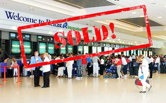 Belfast International Airport in Shock Sale!