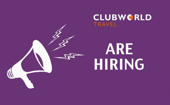 Clubworld Travel are Hiring!!