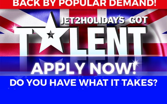 Back By Popular Demand – Jet2holidays Got Talent!