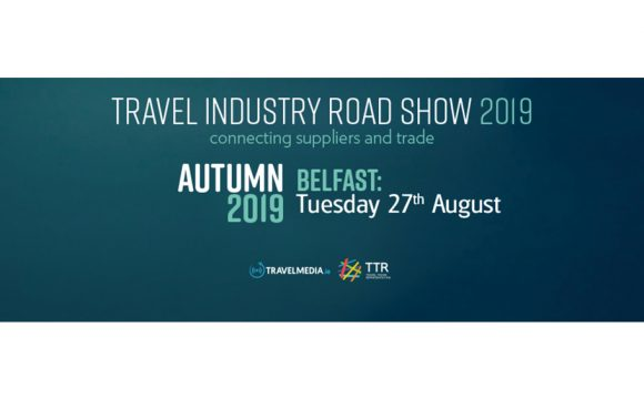 Save The Date – The Travel Industry Roadshow is Coming Back to Belfast