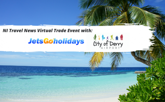 Just Incase you Missed it… Watch Now! NITN Virtual Trade Event with JetsGo Holidays & City of Derry Airport